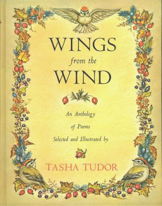 WINGS FROM THE WIND; : An Anthology of Poems Selected and Illustrated by Tash a Tudor