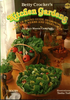BETTY CROCKER'S KITCHEN GARDENS. Mary Mason Campbell