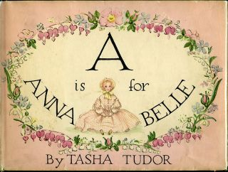 A IS FOR ANNABELLE. Tasha Tudor