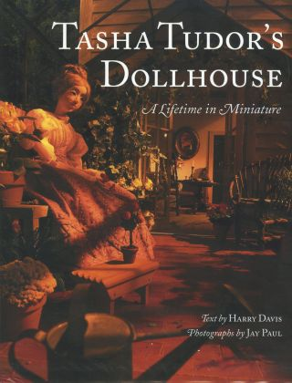 TASHA TUDOR'S DOLLHOUSE. Harry Davis