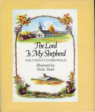 The LORD IS MY SHEPHERD, THE TWENTY-THIRD PSALM. Bible