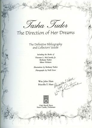 TASHA TUDOR: THE DIRECTION OF HER DREAMS; THE DEFINITIVE BIBLIOGRAPHYAND COLLECTORS' GUIDE