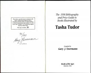 The 1998 BIBLIOGRAPHY AND PRICE GUIDE TO BOOKS ILLUSTRATED BY TASHA TUDOR