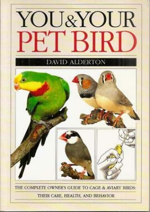 YOU & YOUR PET BIRD. David Alderton