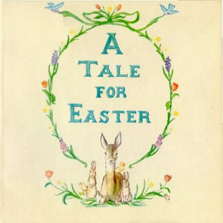 A TALE FOR EASTER. Tasha Tudor