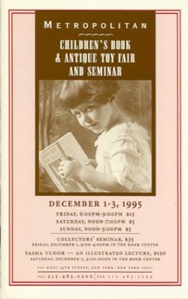 METROPOLITAN CHILDREN'S BOOK & ANTIQUE TOY FAIR AND SEMINAR. DECEMBER 1-3, 1995