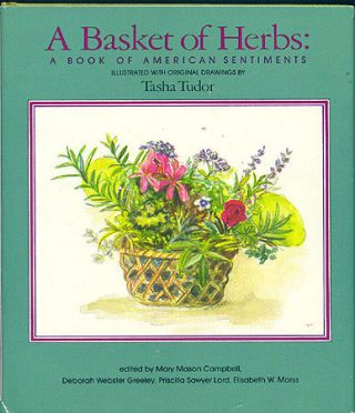 A BASKET OF HERBS; : A BOOK OF AMERICAN SENTIMENTS